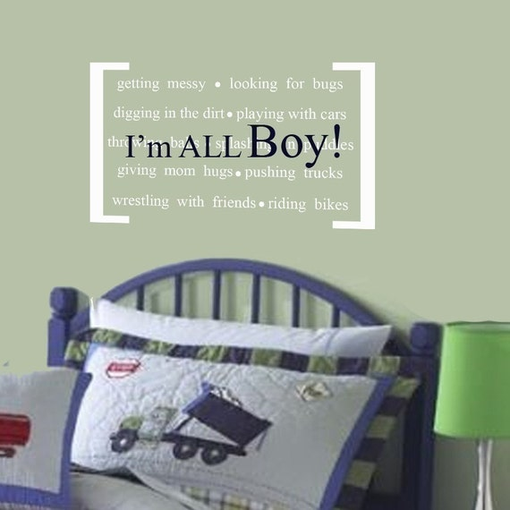 Vinyl Wall Decal Perfect quote for little boys- I'm ALL BOY Nursery decor