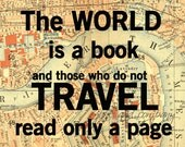 A World is a Book, Vintage Map Art, Library Decoration, Travel Quote, Literary Art, Literature Poster, 5x7