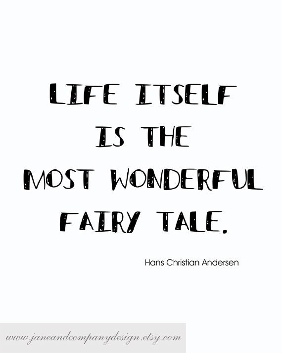 Life is a Fairy Tale, Custom Wall Art Typography Print, Library Decor, Quotes Prints, Childrens Room Decor, Literature, 8x10