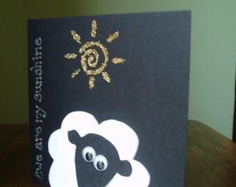 Sheep Card - Ewe are my sunshine