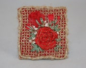 Embroidered Brooch - Red Roses on Hessian