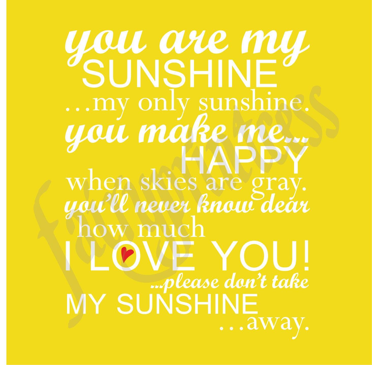You Are My Sunshine Wall Art - Elitflat