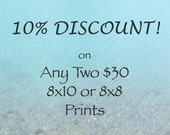 10% DISCOUNT - Any TWO 8x10 or 8x8 Fine Art Photography Prints