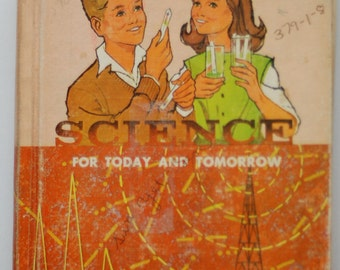 1964 Vintage School Science for Today and Tomorrow Textbook