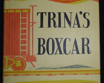 Vintage Childrens Book / Trina's Boxcar by Patricia Miles Martin / Abingdon Press 1967
