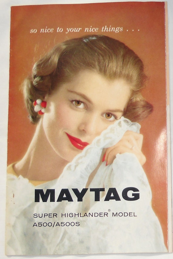 Vintage Advertising / Maytag 1960s Booklets for Super Highlander Washer A500 and Dryer DE500 and Warranty