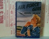 Air Force Girl, Vintage Wartime Novel by Renee Shann