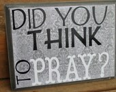 Prayer Reminder Wood Plaque Sign