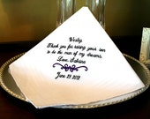 Father of the Groom Handkerchief - Hanky - Hankie - For the Bride to Give Father of the Groom - Thank you for Raising the MAN of  MY DREAMS