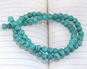 One Full Strand--- Round Turquoise Beads-----6mm----about 69 Pieces----16inch strand