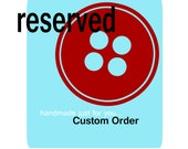 RESERVED Order for Nicole