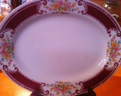 Platter size Med., this was a platter that  also that was my grandmothers.