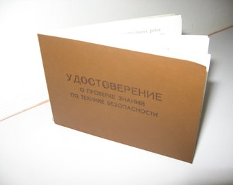 The certificate of verification of knowledge on safety, from USSR...4.3 on 3 inches