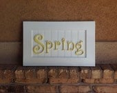 Spring and Love Sign Home Decor 21x13 inches