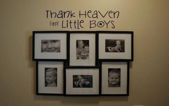 Thank Heaven For Little Boys Vinyl Lettering