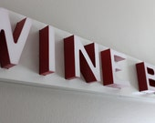 RESERVED FOR DEAN:  Metal White and Red Wine Bar Sign