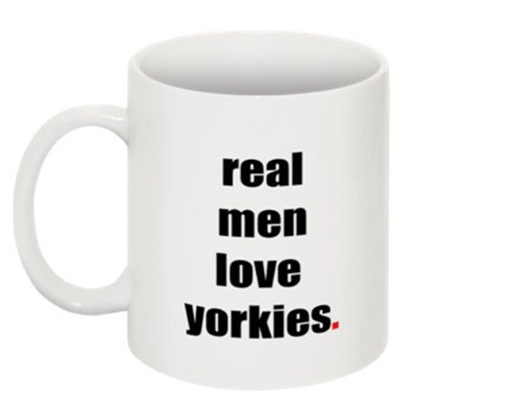 real men love yorkies Mug