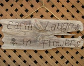 Driftwood Garden Sign CLOSE OUT SALE