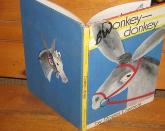 Donkey ,Donkey By Roger Duvoisin Vintage Childrens Book, Vintage Book, Old Book, Reading, Reading Time,  / :)s