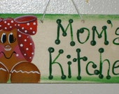 Gingerbread Mom's Kitchen Wood Sign Handpainted by Meg Sister Nana, Grandma, Auntie