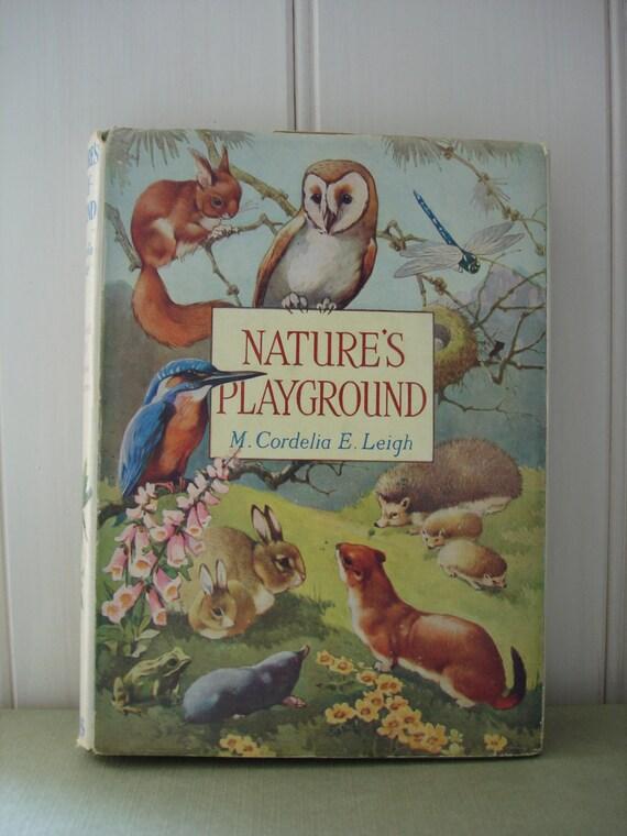 """Vintage Children's Book - Wildlife Book """"Nature's Playground"""""""