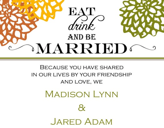 Eat Drink and be Married Wedding Invitation (customize colors for FREE), DIY Printable, digital file (item 1012)