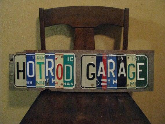 "Garage Art - Custom ""HOTROD GARAGE"" License Plates Sign - Fathers Day- Made with VINTAGE License Plates"