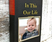 vintage book picture frame.  READABLE vintage book as unique photo frame. black, red, gold.  In This Our LIfe, 1941