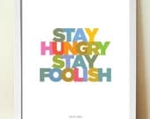 Typography poster, Steve Jobs, Quote Print, Inspirational Quote, Apple, Stay Hungry
