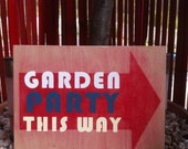Garden Party Direction Sign/ Plaque
