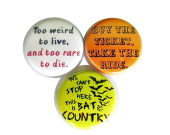 Fear and Loathing in Las Vegas Pinback Button Set Hunter S Thompson Movie Book Quotes Bat Country