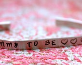 Mommy To Be - Stamped Cuff Bracelet