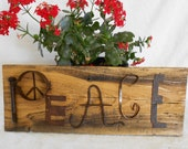 PEACE- Reclaimed Rustic Barnwood Sign with Found Metal Object Letters