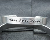 Fifty Shades of Grey Inspired Hand Stamped Cuff Bracelet You. Are. Mine
