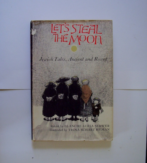 Rare Book Jewish Folk Tales Let's Steal the Moon 1st edition