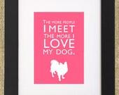 "Dog Quotes Framed Print ""Papillon"""
