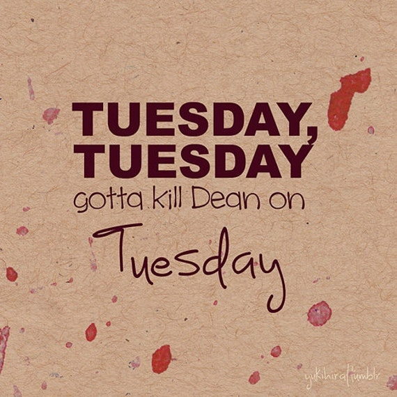 Tuesday, Tuesday