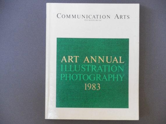 Communication Arts Art Annual Illustration Photography July/August 1983 Vintage Magazine