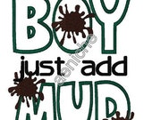 Instant Boy just add Mud Machine Applique and Embroidery Design
