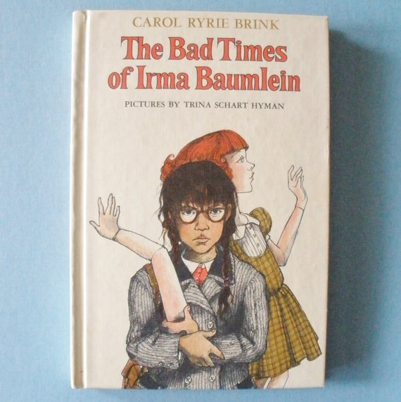 The Bad Times of Irma Baumlein Book
