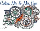 Custom Mr. & Mrs. Cups