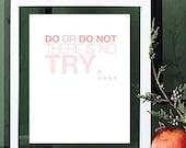 DO / DO NOT - inspirational quote - typographic design - art print - star wars yoda