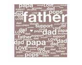 FATHER // DAD // PAPA - tag cloud - typographic design - brown mauve white - fathers day gift - men