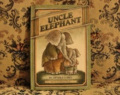 "SALE -was 10 dollars- ""Uncle Elephant"" by Arnold Lobel, 1981 Hardcover, an I CAN READ book, Weekly Reader Books"