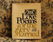 "1969 ""Love Poems for the Very Married"" by Lois Wyse, Photos by Gary Winogrand, Hardcover with Dust Jacket"