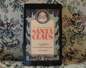 """SALE """"The Life and Adventures of Santa Claus"""" by L. Frank Baum, Paperback, Book Club Edition, Illustrated"""