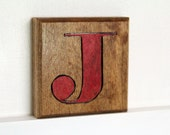 "Woodburned Block Letter ""J"""