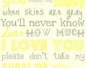 You Are My Sunshine Printable- Yellow, Gray, White