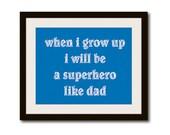 Nursery Print Superhero Funny Gift Dad Family