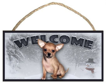 "Chihuahua Winter Season 10"" x 5"" Wooden Welcome Sign"
